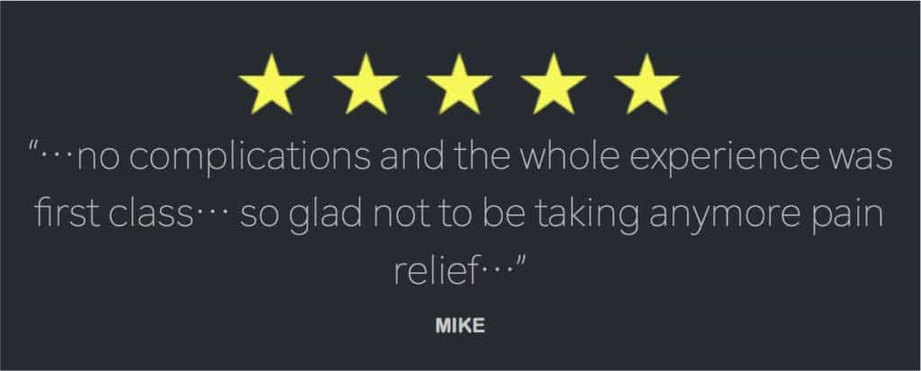 Review from Mike 2019, no more pain relief