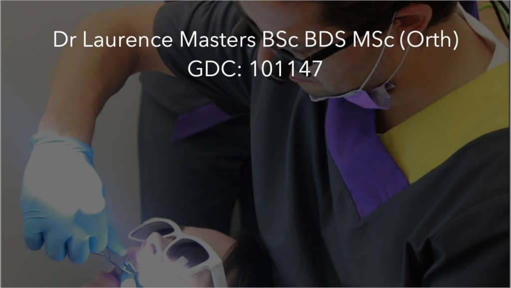 Dr Laurence Masters BSc BDS MSc Orth