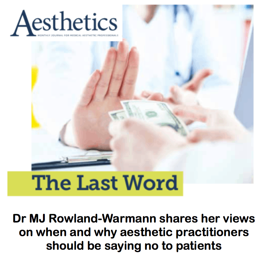 Aesthetics Journal <br/> <br/> The Last Word : Saying NO to patients