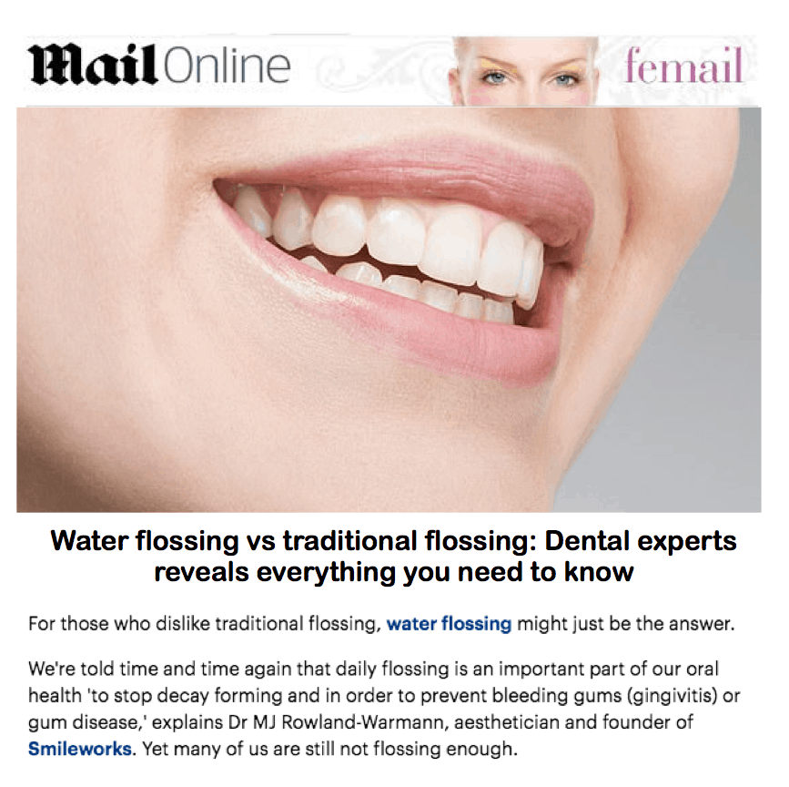 Mail Online - Femail <br/> <br/> Water flossing vs. traditional flossing: Dental expert reveals everything you need to know