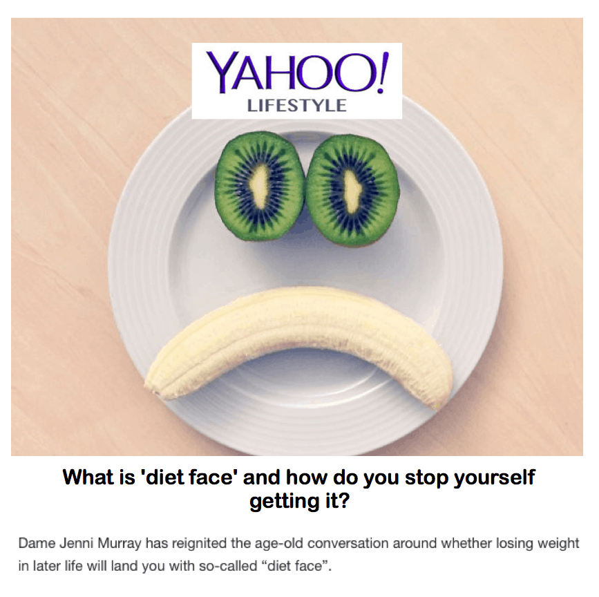 Yahoo! Lifestyle <br/> <br/> What is 'diet face' and how do you stop yourself getting it?