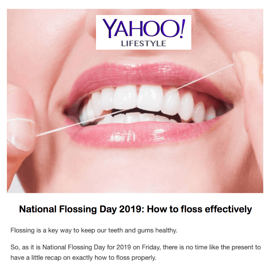 Yahoo! Lifestyle <br/> <br/> National Flossing Day 2019