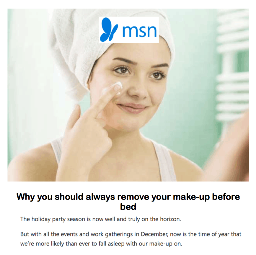 MSN <br/> <br/> Why you should always remove your make-up before bed