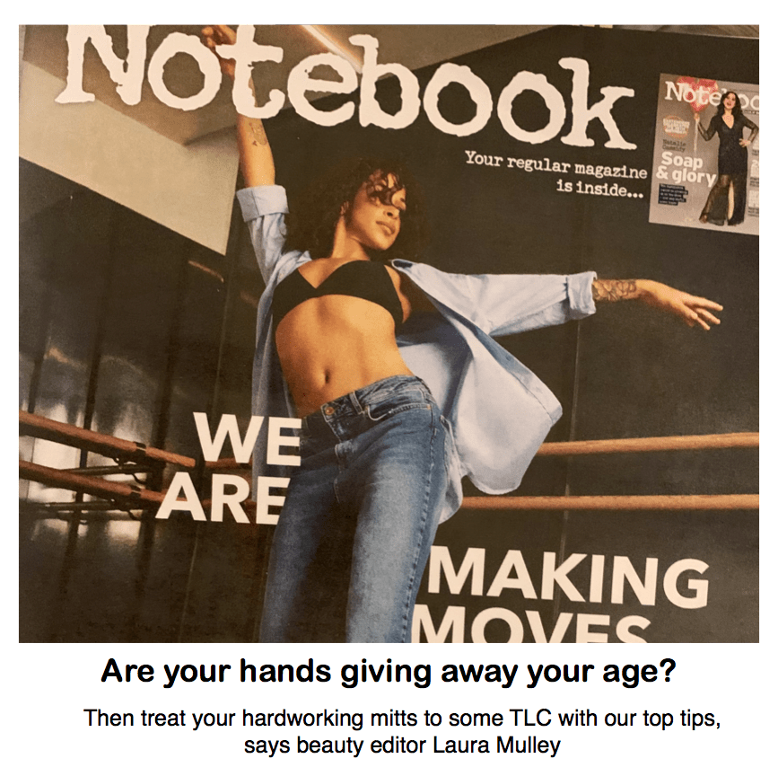 Notebook - Sunday Mirror <br/> <br/> Are your hands giving away your age?