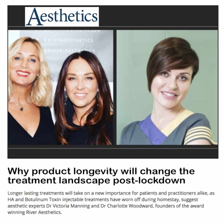 Aesthetics journal <br/> <br/> Why product longevity will change the treatment landscape post-lockdown