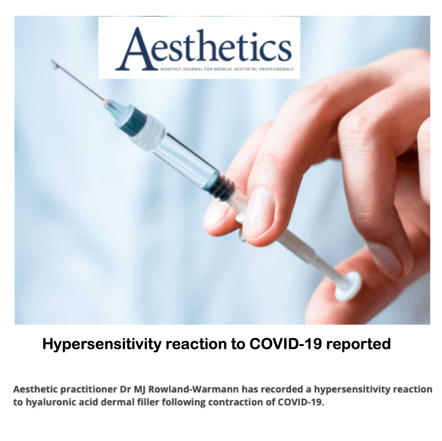 Aesthetics Journal <br/> <br/> Hypersensitivity reaction to COVID-19 reported
